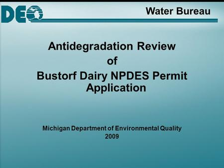 Water Bureau Antidegradation Review of Bustorf Dairy NPDES Permit Application Michigan Department of Environmental Quality 2009.