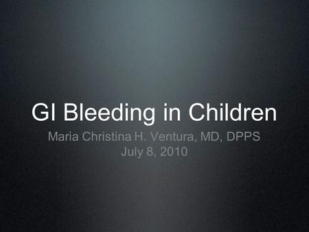 GI Bleeding in Children