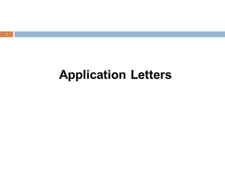 Application Letters.