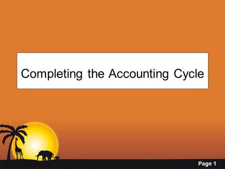 Page 1 Completing the Accounting Cycle. Page 2 JOIN KHALID AZIZ COACHING CLASSES OF CA MODULE B & D. FA, ECONOMICS & COST ACCOUNTING. CONTACT NOW. 0322-3385752.