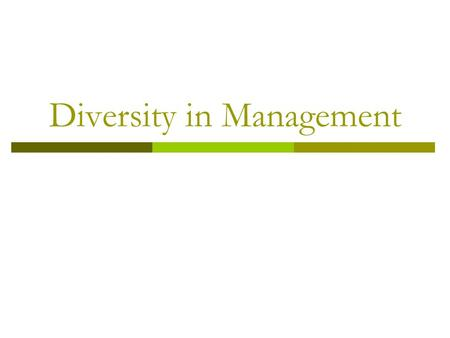 Diversity in Management
