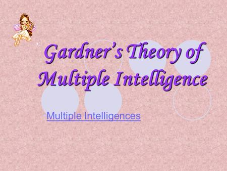 Gardner's Theory of Multiple Intelligence