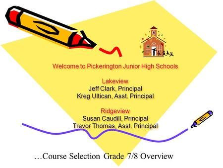…Course Selection Grade 7/8 Overview