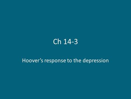 Hoover's response to the depression