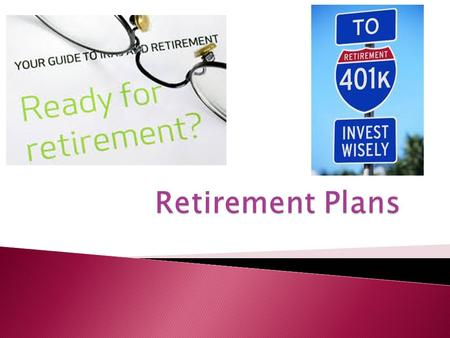  Build a retirement fund  Afford child's education  Do NOT rely on Social Security for your retirement.