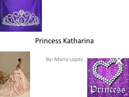 Princess Katharina By: Maria Lopez 1. Chapter 1 Once upon a time, far away lived a very pretty princess named Katharina she met a guy named Wolfy. So.