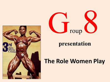 "G roup 8 The Role Women Play presentation. Article Analysis ""Story of an hour"" tells us about the woman who underwent a dramatic incident about her husbands."