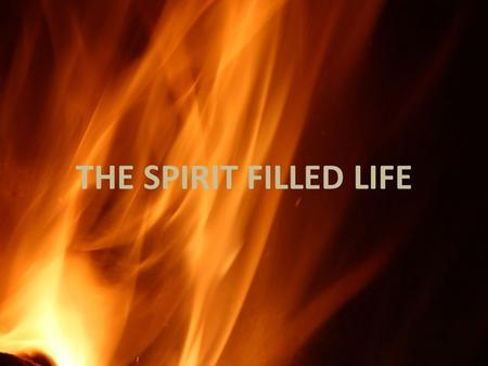 K THE SPIRIT FILLED LIFE. The Leadership of the Holy Spirit In the old testament Anointing and the word of the Lord came to Priest, Prophets and Kings.