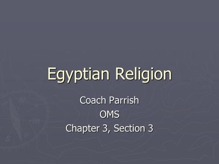 Coach Parrish OMS Chapter 3, Section 3