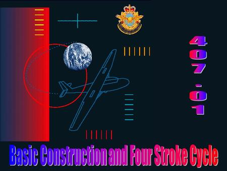 Basic Construction and Four Stroke Cycle