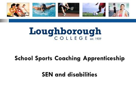 School Sports Coaching Apprenticeship SEN and disabilities.