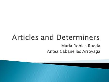 Articles and Determiners