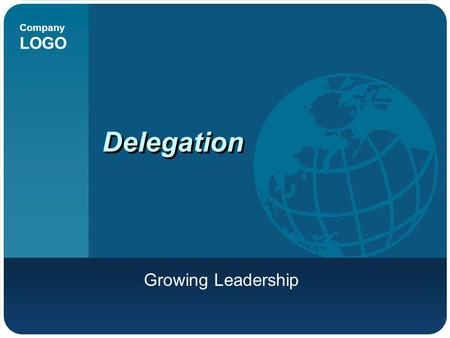 Delegation Growing Leadership.