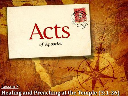 Lesson 7: Healing and Preaching at the Temple (3:1-26)