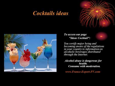 Cocktails ideas To access our page Ideas Cocktail: You certify major being and becoming aware of the regulations in your country to information on alcoholic.