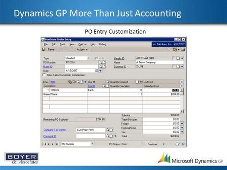 Dynamics GP More Than Just Accounting PO Entry Customization.