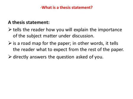 -What is a thesis statement?