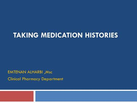 Taking Medication Histories