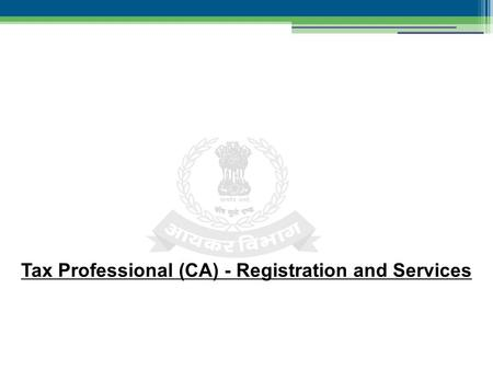 Tax Professional (CA) - Registration and Services.