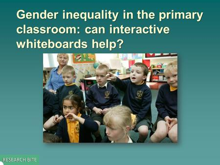 Gender inequality in the primary classroom: can interactive whiteboards help?