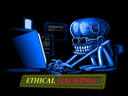 ETHICAL HACKING.
