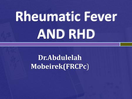 Rheumatic Fever AND RHD