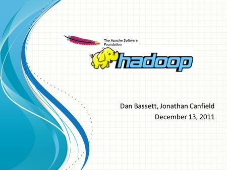 Dan Bassett, Jonathan Canfield December 13, 2011.