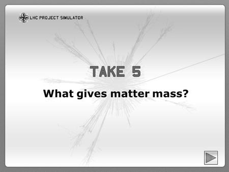 What gives matter mass?. Mass is a measure of how much matter there is in an object Matter is made of fundamental particles which have a range of very.