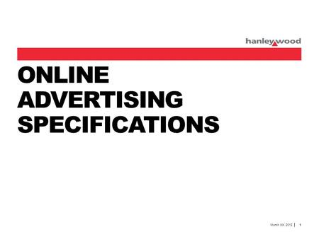 ONLINE ADVERTISING SPECIFICATIONS Month XX, 2012 1.