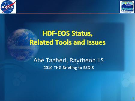 1 HDF-EOS Status, Related Tools and Issues. 2 TOOLKIT / HDF-EOS Support.
