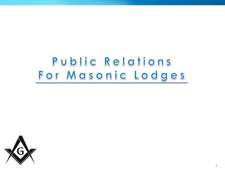 1. 2 Getting Started » Appoint a Director of Public Relations › Not a Committee › Responsibility is Key › Set Expectations - CT Freemasons Newspaper -