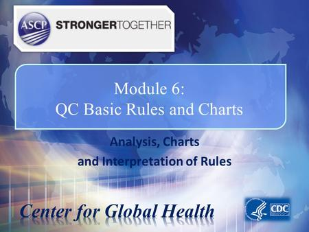 Module 6: QC Basic Rules and Charts