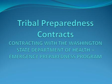 TOPICS CONTACTING THE DEPARTMENT OF HEALTH FEDERAL GRANT FUNDING PERIODS CONTRACT TERMS AND CONDITIONS STATEMENT OF WORK MONITORING.