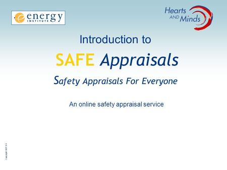 Introduction to SAFE Appraisals Safety Appraisals For Everyone