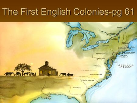 The First English Colonies-pg 61