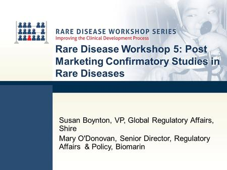 Susan Boynton, VP, Global Regulatory Affairs, Shire