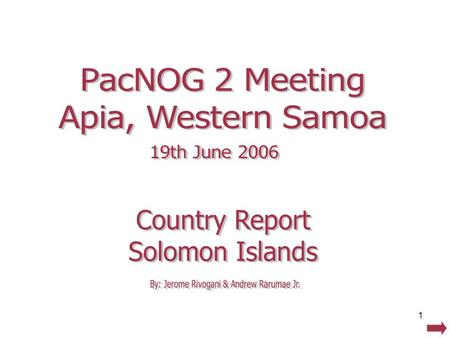 1. 2 SOLOMON ISLANDS…about  Consists of 6 major Islands, + thousands of smaller islands, more than half of which is inhabited.  9 Provinces, having.