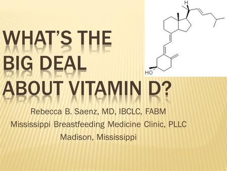 What's the Big Deal about Vitamin D?