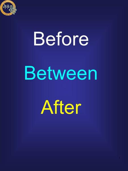 Before Between After.