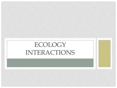 Ecology Interactions.