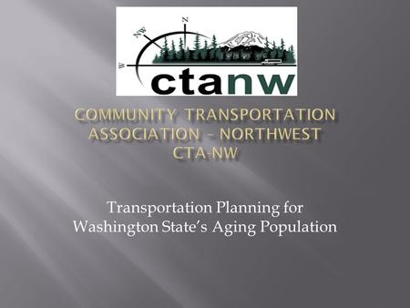 Transportation Planning for Washington State's Aging Population.