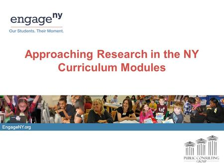 EngageNY.org Approaching Research in the NY Curriculum Modules.