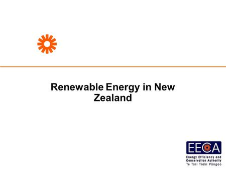 Renewable Energy in New Zealand. Introduction NZ's energy supply NZ's renewable energy supply NZ's renewable electricity supply NZ's renewable energy.
