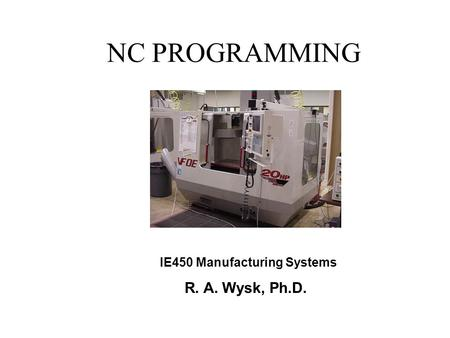 IE450 Manufacturing Systems