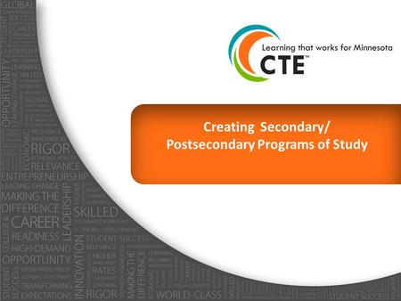 Creating Secondary/ Postsecondary Programs of Study.