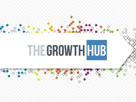 The Growth Hub will drive high value, innovative and enterprising growth for the businesses of Gloucestershire, with a reformed University Business School.