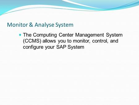 Monitor & Analyse System