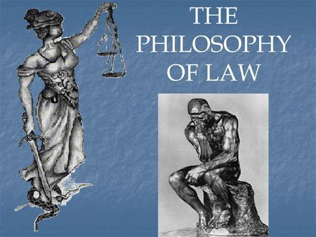 THE PHILOSOPHY OF LAW.