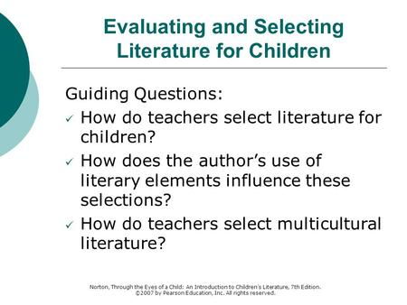 Evaluating and Selecting Literature for Children