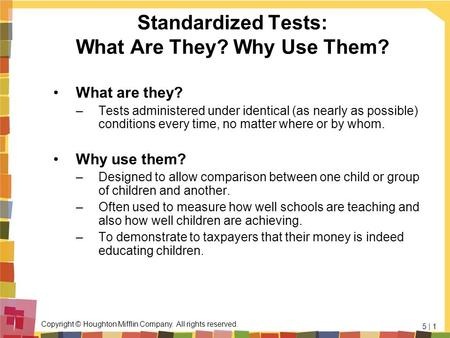 Standardized Tests: What Are They? Why Use Them?